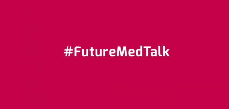 #FutureMedTalk